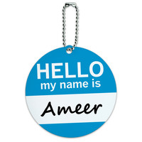 Ameer Hello My Name Is Round ID Card Luggage Tag