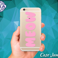 Meow Pastel Pink Quote Tumblr Inspired Funny iPhone 5 iPhone 5C iPhone 6 iPhone 6 + iPhone 6s iPhone 6s Plus iPhone SE iPhone 7 Clear Case
