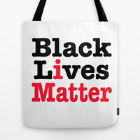 BLACK LIVES MATTER Tote Bag by RQ Designs (Retro Quotes)