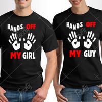 Hands Off My Guy Hands Off My Girl T-shirt T-shirts Matching T-shirt Matching T-shirts Couple T-shirts Relationship  Valentines Day