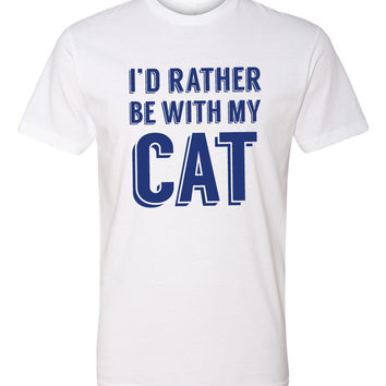 I'd Rather Be With My Cat(s) - Unisex T-Shirt