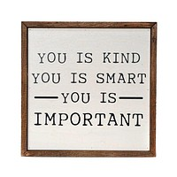 You Is Smart Wooden Sign