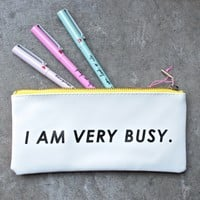 get it together pencil pouch - i am very busy