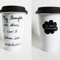 The Fault in Our Stars by John Green - quote tumbler / travel mug // hand-drawn