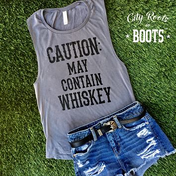 Caution: May Contain Whiskey Women's Tank