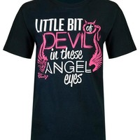 Little Bit of Devil in These Angel Eyes T-Shirt