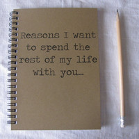 Reasons I want to spend the rest of my life with by JournalingJane