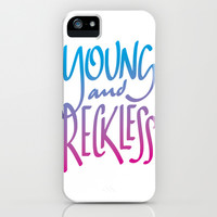 Young And Reckless iPhone & iPod Case by LookHUMAN