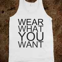 Wear What You Want