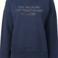 Each X Other 'All Palaces Are Temporary Palaces' sweatshirt