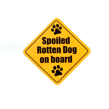 Spoiled Rotten Dog On Board Magnet