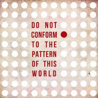 Romans 12:2 Conform Stretched Canvas | Print Shop