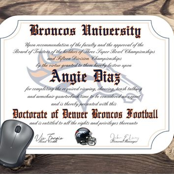 Denver Broncos Ultimate Football Fan Personalized Diploma Mouse Pad