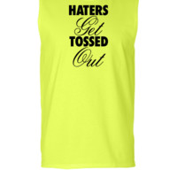 Haters Get Tossed Outd - Sleeveless T-shirt