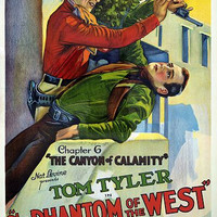 Tom Tyler The Phantom of the West chapter 6 Poster