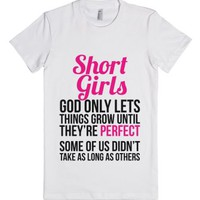 Short Girls T-shirt (ide181943) God Only Lets Things Grow Until The...