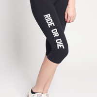 Ride Or Die Leggings