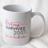 Britney Survived 2007 Mug