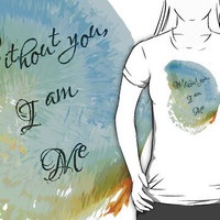 Without You, I Am Me by Psocy