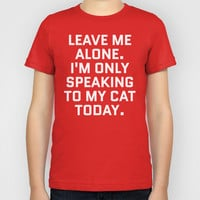 Leave Me Alone. I'm Only Speaking To My Cat Today. (Red) Kids T-Shirt by CreativeAngel