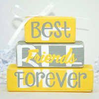 Best Friends Forever Yellow and Gray WoodenBlock Shelf Sitter Stack