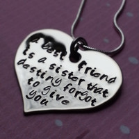 Handstamped Friendship Necklace - Friend Quote for BFFs Besties Sisters - Stainless Steel