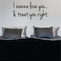 Bob Marley I Wanna Love You and Treat Version 2 Decal Quote Sticker Wall Vinyl Art Decor
