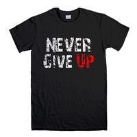 NEVER GIVE UP GYM 2 Men's T-Shirt
