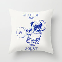 Pug Squat Throw Pillow by Huebucket