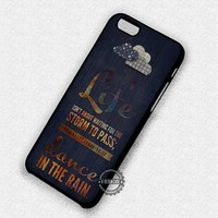 Life Dance in The Rain Musical Broadway Quote - iPhone 7 6 Plus 5c 5s SE Cases & Covers
