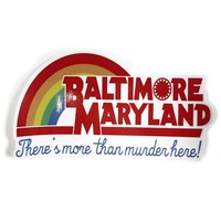 Baltimore, Maryland - There's More Than Murder / Sticker