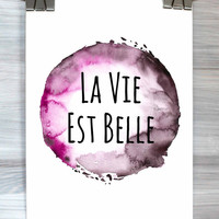 La Vie Est Belle Print French Life Is Beautiful Watercolor Typography Wall Art Dorm Room Bedroom Poster Home Decor