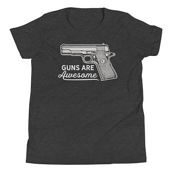 Guns Are Awesome Youth Short Sleeve T-Shirt