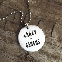Panic! At The Disco Inspired Hand Stamped Necklace Crazy = Genius