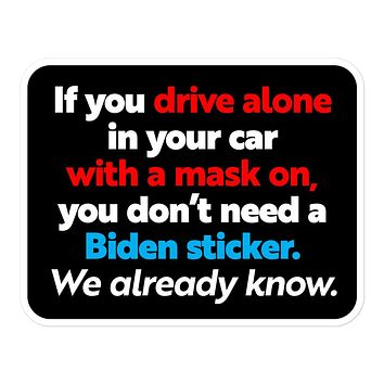 Driving Alone In Your Car Sticker