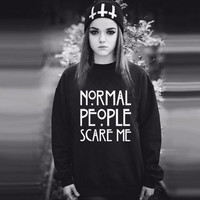 """Normal people scare me"" Causal Sweater B0014100"