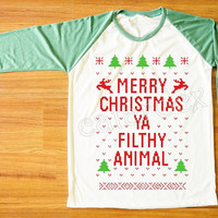 NEW Merry Christmas Ya Filthy Animal TShirt Merry Christmas Shirt Green Sleeve Tee Shirt Women TShirt Unisex Shirt Raglan Baseball Tee S,M,L