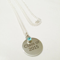 Graduation gift for her / Class of 2015 Necklace / Class of 2015 Birthstone necklace / 2015 graduation gift / College graduation gift