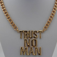 TRUST NO MAN Necklace, Gold Chunky Chain Necklace, Bridesmaids Jewelry, Friendship, Graduation Birthday Gift / Trending Accessories