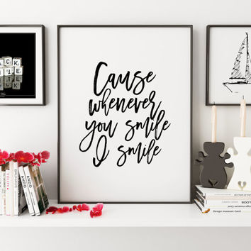 PRINTABLE Art,JUSTIN BIEBER,Love Sign,Love Quote,Gift For Her,Gift For Boyfriend,Smile,Justin Bieber Lyrics,Quote Prints,Typography Print
