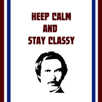 Keep Calm and Stay Classy 8 x 10 Art Print by SamIamArt