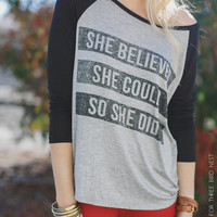 She Believed She Could So She Did Shirt, Graphic Tees, Screen Printed, Inspirational Shirts, Baseball T's SIZE LARGE