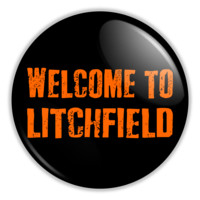"""Orange Is The New Black - Welcome To Litchfield 2.25"""" Button pinback or magnet"""