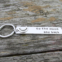 To the Moon and Back, Keychain for Couples, Hand Stamped Aluminum Key Chain