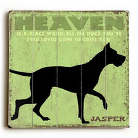 Personalized Heaven Is A Place by Artist Kate Ward Thacker Wood Sign
