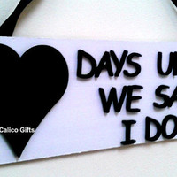 wedding count down plaque wedding gift engagement gift days until we say i do chalk board plaque