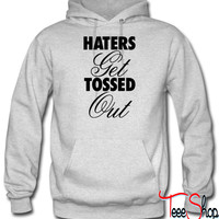 Haters Get Tossed O hoodie