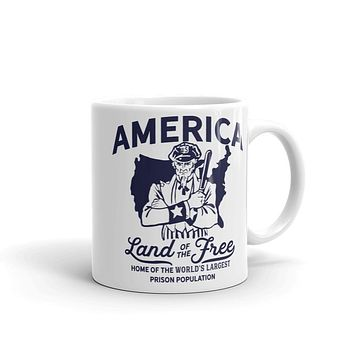 America Land of the Free Home of the World's Largest Prison Population Mug