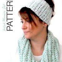 CROCHET PATTERN - The Leilah Warmer Set, Headband and Infinity Scarf (adults)