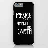 Freaks Shall Inherit the Earth iPhone & iPod Case by Page394